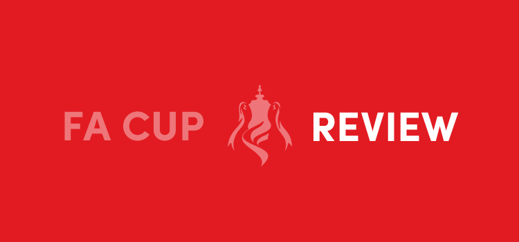 FA Cup Review Liverpool
