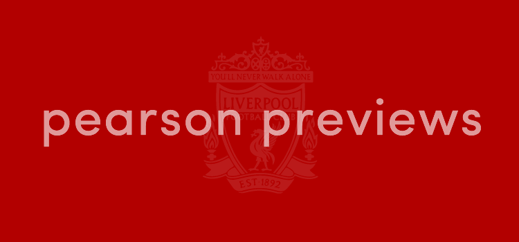 Pearson Previews Liverpool