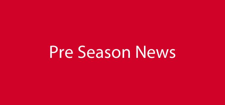 Pre Season News